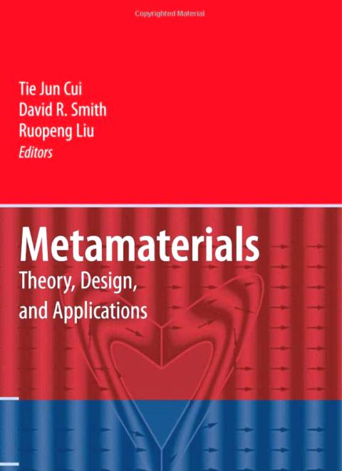edited by Tie Jun Cui, David R. Smith, Ruopeng Liu